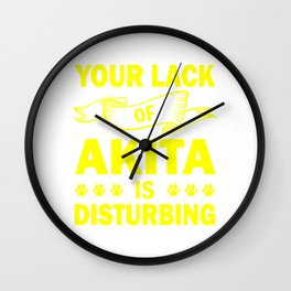 Your Lack Of Akita Is Disturbing ye Wall Clock