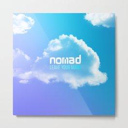 Nomad Metal Print