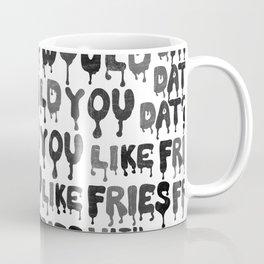 Would You Like Fries wit Dat? Coffee Mug