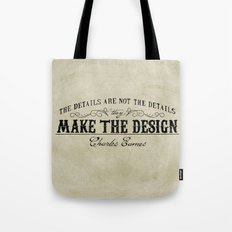 The Details are not the Details Tote Bag
