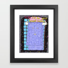 Your Towell Framed Art Print