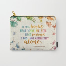It was books Carry-All Pouch