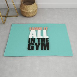 Lab No. 4 - Leave It All In The Gym Inspirational Quotes Poster Rug