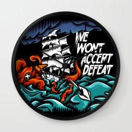 We Wont Accept Defeat Wall Clock