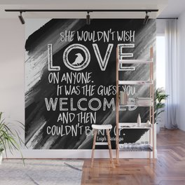 6 of Crows Book Quote design Wall Mural