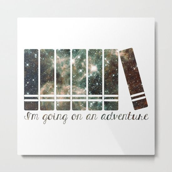 I'm Going on an Adventure - Galaxy II Metal Print
