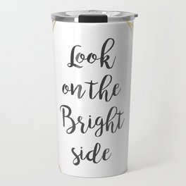 Look on the bright side tropical golden leaves Travel Mug