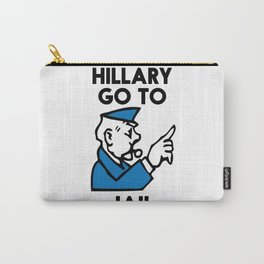 Hillary Clinton Go To Jail 2016  Carry-All Pouch