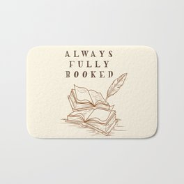 Always Fully Booked Bath Mat