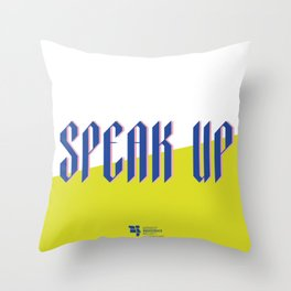 Speak Up Throw Pillow