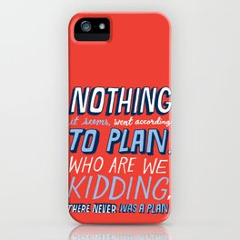 No Plan iPhone Case