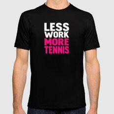 Less work more tennis Mens Fitted Tee Black X-LARGE