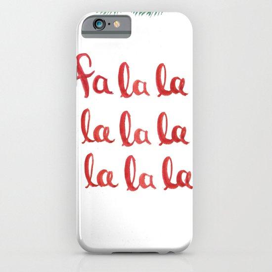Fa La La La La La La La La iPhone & iPod Case