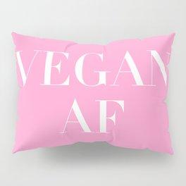Vegan AF Statement Pillow Sham