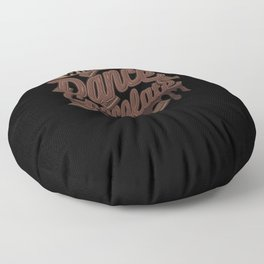 Will Tap Dance For Chocolate Floor Pillow