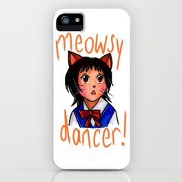 Meowsy Dancer iPhone Case