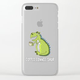 Coffee Connoi saur Funny Dinosaur graphic for Coffee Lover Clear iPhone Case