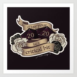 May your 2020 be a critical hit Art Print