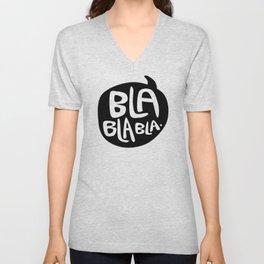 BLA BLA BLA Unisex V-Neck