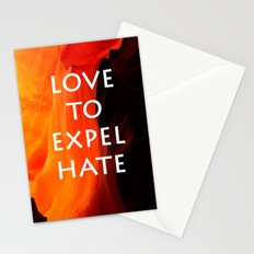 Love to Expel Hate Stationery Cards