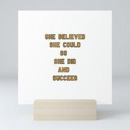 she believed Mini Art Print