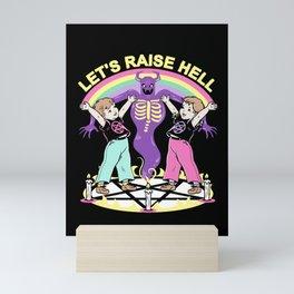 Let's Raise Hell Mini Art Print