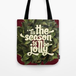 Tis the season to be jolly - holiday quote - christmas - instant download - seasonal - wall decor -  Tote Bag