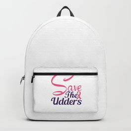 Breast Cancer Awareness Month Save the Udders Backpack