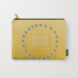 Trust in the Lord Daisy Ring Carry-All Pouch