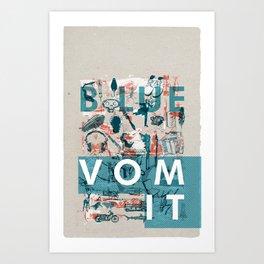 BlueVomit Art Print