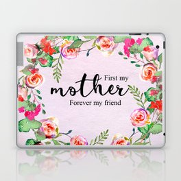 First my mother Laptop & iPad Skin
