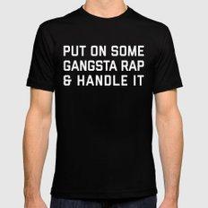 Gangsta Rap Funny Quote MEDIUM Mens Fitted Tee Black