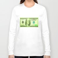 the 100 Long Sleeve T-shirts featuring 100 Dollars by JT Digital Art