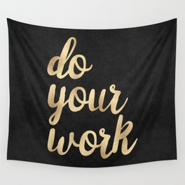 Do Your Work Gold on Black Fabric Wall Tapestry