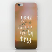 motivational iPhone & iPod Skins featuring MOTIVATIONAL QUOTE by Monika Strigel