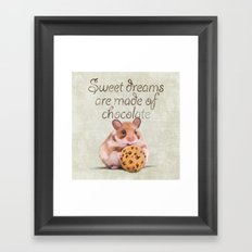 Sweet dreams are made of chocolate Framed Art Print