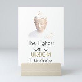 Inspirational Wisdom Quote With Buddha in White Robe Mini Art Print