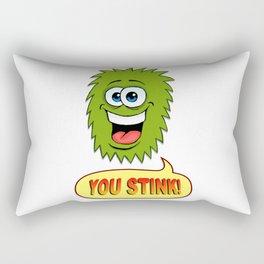 You Stink! Rectangular Pillow