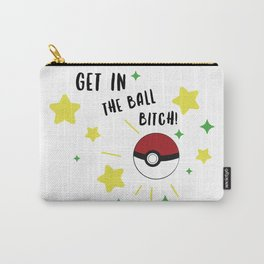 Get in the ball >:0 !!! Carry-All Pouch