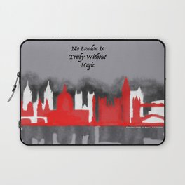 No London is Truly Without Magic - A Darker Shade of Magic Laptop Sleeve
