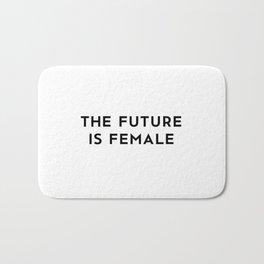 The Future is Female Bath Mat