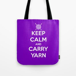 Keep Calm and Carry Yarn - Purple solid Tote Bag