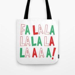 FA LA LA LA LA CHRISTMAS Tote Bag