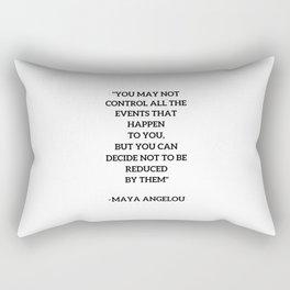 MAYA ANGELOU - WISE WORDS ON CONTROL Rectangular Pillow