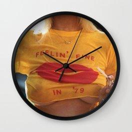 Feelin' Fine In '79 Wall Clock
