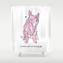 """""""I'm happier than a pig eating bacon!"""" - Lemony Snicket - Shower Curtain"""