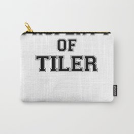 Property of TILER Carry-All Pouch