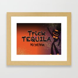 Trick or Tequila Framed Art Print