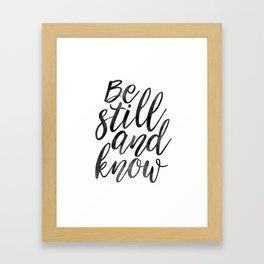PRINTABLE Art, Be Still And Know,Typographic Print,Bible Verse,Scripture Art,Wall Art Print,Scriptur Framed Art Print