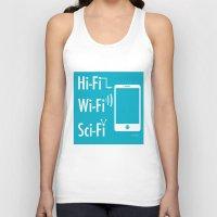 sci fi Tank Tops featuring Hi Fi Wi Fi Sci Fi by Seedoiben